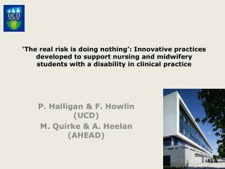 P.  Halligan  & F.  Howlin  (UCD) M. Quirke & A.  Heelan  (AHEAD)