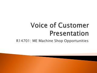 Voice of Customer Presentation