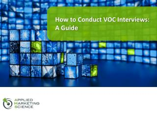 How to Conduct VOC Interviews: A Guide