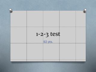 1-2-3 test