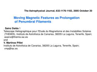 Moving Magnetic Features as Prolongation  of Penumbral Filaments