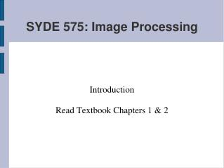 SYDE 575: Image Processing
