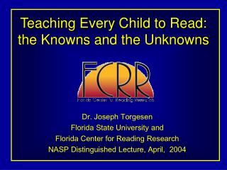 Teaching Every Child to Read: the Knowns and the Unknowns
