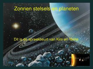 Zonnen stelsels en planeten
