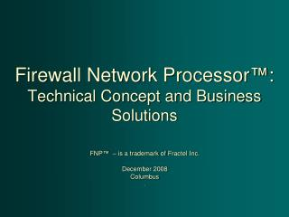 Firewall Network Processor™: Technical Concept and Business Solutions