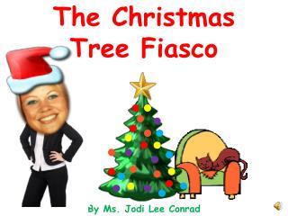 The Christmas Tree Fiasco