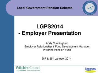 LGPS2014 - Employer Presentation