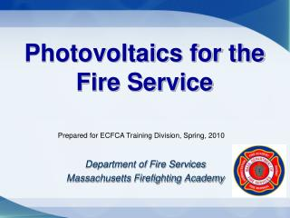 Photovoltaics for the Fire Service