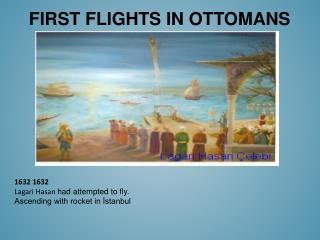 FIRST FLIGHTS IN OTTOMANS