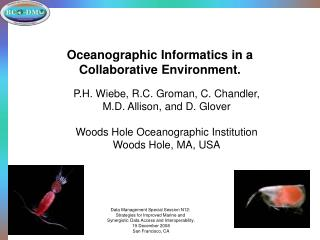Oceanographic Informatics in a Collaborative Environment.