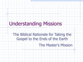 Understanding Missions
