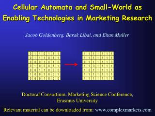 Cellular Automata and Small-World as Enabling Technologies in Marketing Research