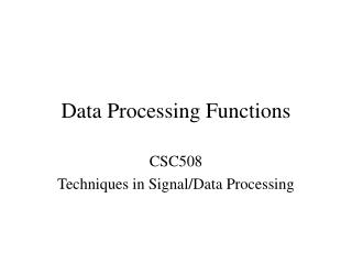 Data Processing Functions