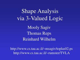 Shape Analysis via 3-Valued Logic