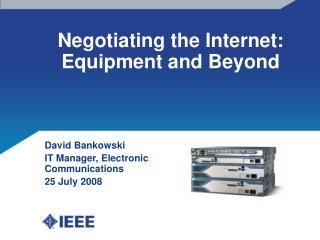 Negotiating the Internet: Equipment and Beyond