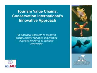 Tourism Value Chains: Conservation International�s Innovative Approach