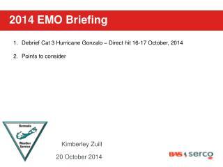 2014 EMO Briefing