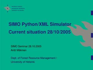 SIMO Python/XML Simulator Current situation 28/10/2005
