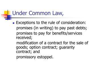 Under Common Law,