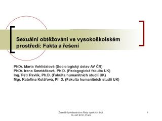 Sexuální obtěžování ve vysokoškolském prostředí: Fakta a řešení