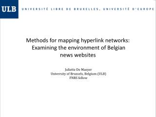 Methods for mapping hyperlink networks:  Examining the environment of Belgian news websites