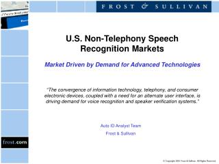 U.S. Non-Telephony Speech Recognition Markets Market Driven by Demand for Advanced Technologies