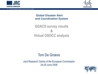 Global Disaster Alert  and Coordination System GDACS survey results & Virtual OSOCC analysis