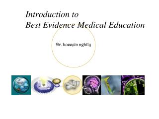 Introduction to Best Evidence Medical Education