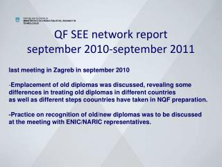 QF SEE network report september 2010-september 2011