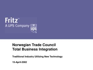 Norwegian Trade Council Total Business Integration