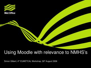 Using Moodle with relevance to NMHS's