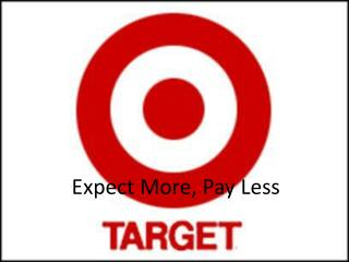 Expect More, Pay Less