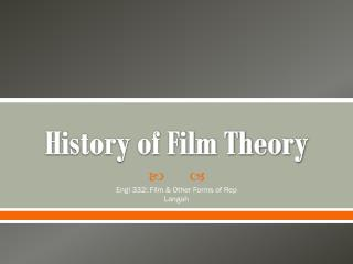 History of Film Theory