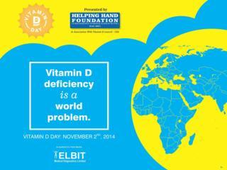 Vitamin D Day – 2 nd  Nov 2014