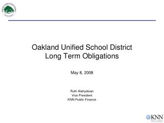 Oakland Unified School District Long Term Obligations