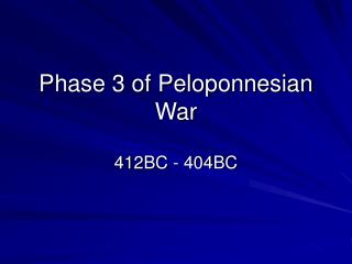 Phase 3 of Peloponnesian War