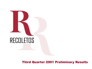 Third Quarter 2001 Preliminary Results