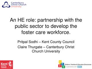 An HE role: partnership with the public sector to develop the foster care workforce.