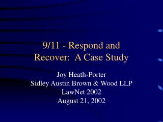 9/11 - Respond and Recover:  A Case Study