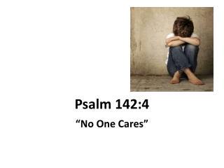 Psalm 142:4