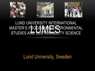 Lund University International Master's Program in Environmental Studies and Sustainability Science