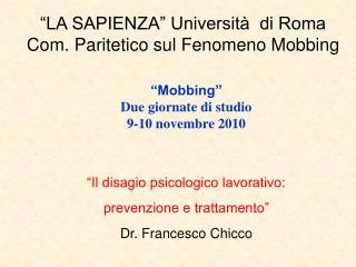 """""""LA SAPIENZA"""" Università  di Roma Com. Paritetico sul Fenomeno Mobbing"""