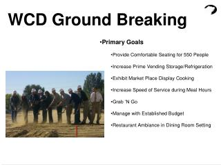 WCD Ground Breaking