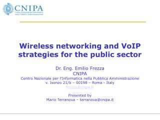Wireless networking and VoIP strategies for the public sector