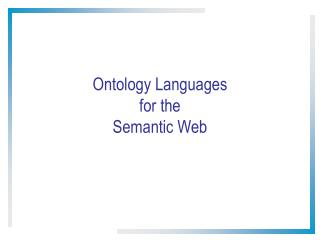 Ontology Languages for the Semantic Web
