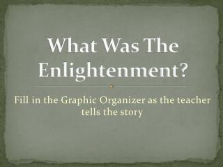 What Was The Enlightenment?