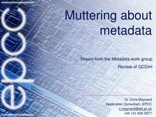 Muttering about metadata