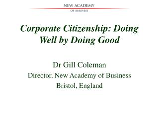 Corporate Citizenship: Doing Well by Doing Good