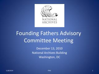 Founding Fathers Advisory Committee Meeting