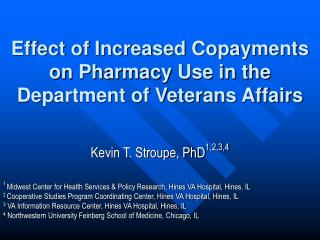 Effect of Increased Copayments on Pharmacy Use in the Department of Veterans Affairs